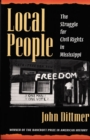 Image for Local people  : the struggle for civil rights in Mississippi