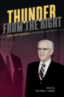 Image for Thunder from the right  : Ezra Taft Benson in Mormonism and politics