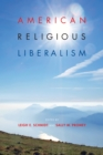 Image for American religious liberalism
