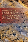Image for Dinosaur footprints and trackways of Rioja