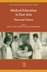 Image for Medical education in East Asia  : past and future