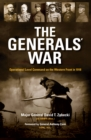 Image for The Generals' War : Operational Level Command on the Western Front in 1918
