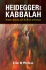 Image for Heidegger and Kabbalah : Hidden Gnosis and the Path of Poiesis