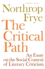 Image for The Critical Path : An Essay on the Social context of Literary Criticism