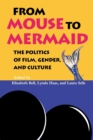 Image for From Mouse to Mermaid : The Politics of Film, Gender, and Culture