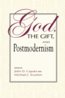 Image for God, the Gift, and Postmodernism