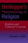 Image for Heidegger's phenomenology of religion  : realism and cultural criticism