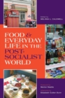Image for Food and everyday life in the postsocialist world