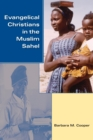 Image for Evangelical Christians in the Muslim sahel