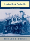 Image for Louisville & Nashville Steam Locomotives, 1968 Revised Edition