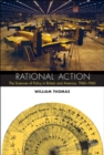 Image for Rational action  : the sciences of policy in Britain and America, 1940-1960