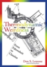 Image for Thermodynamic Weirdness : From Fahrenheit to Clausius