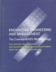 Image for Knowledge engineering and management  : the CommonKADS methodology