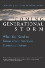 Image for Coming Generational Storm: What You Need to Know about America's Economic Future