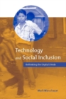 Image for Technology and social inclusion: rethinking the digital divide