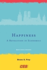 Image for Happiness: a revolution in economics