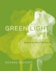 Image for Green light: toward an art of evolution