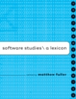 Image for Software studies: a lexicon