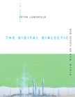 Image for The digital dialectic: new essays on new media