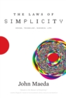 Image for The laws of simplicity: design, technology, business, life