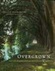 Image for Overgrown: practices between landscape architecture & gardening