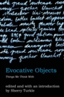 Image for Evocative objects  : things we think with