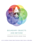 Image for Boundary objects and beyond  : working with Leigh Star