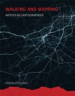 Image for Walking and mapping  : artists as cartographers