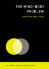 Image for The mind-body problem