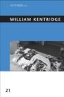 Image for William Kentridge : Volume 21