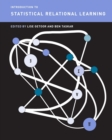 Image for Introduction to Statistical Relational Learning