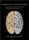 Image for Theoretical neuroscience  : computational and mathematical modeling of neural systems