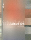 Image for Virtual art  : from illusion to immersion