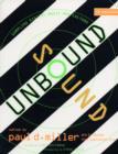 Image for Sound unbound  : sampling digital music and culture