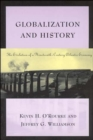 Image for Globalization and History : The Evolution of a Nineteenth-Century Atlantic Economy