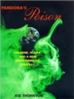 Image for Pandora's poison  : chlorine, health, and a new environmental strategy