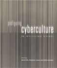 Image for Prefiguring cyberculture  : an intellectual history