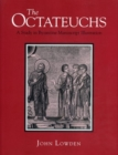 Image for The Octateuchs : Study of Illustrated Byzantine Manuscripts