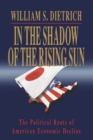 Image for In the Shadow of the Rising Sun : The Political Roots of American Economic Decline