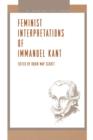 Image for Feminist Interpretations of Immanuel Kant