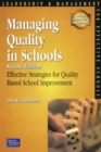 Image for Managing quality in schools  : effective strategies for quality-based school improvement