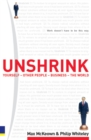 Image for Unshrink  : yourself, other people, business, the world