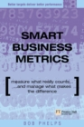 Image for Smart business metrics  : measure what really counts and manage what makes the difference
