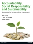 Image for Accountability, Social Responsibility and Sustainability: Accounting for Society and the Environment