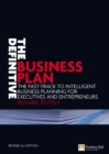 Image for The definitive business plan  : the fast-track to intelligent business planning for executives and entrepreneurs