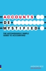 Image for Accounts demystified  : the astonishingly simple guide to accounting
