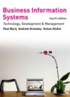 Image for Business information systems  : technology, development and management