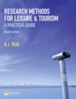 Image for Research methods for leisure and tourism  : a practical guide