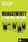 Image for Management, it's not what you think