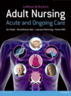 Image for LeMone and Burke's adult nursing  : acute and ongoing care